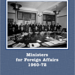 Ministers for Foreign Affairs 1960-1972