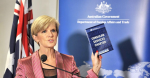 Julie Bishop at the Consular Strategy Launch Wednesday 3 December. Image Credit, DFAT.
