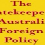 Reading Room: The Gatekeepers of Australian Foreign Policy