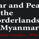 Reading Room: War and Peace in the Borderlands of Myanmar