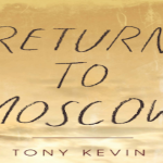 Reading Room: Return to Moscow