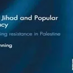 Reading Room: Hamas, Jihad and Popular Legitimacy