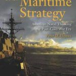 Reading Room: American Naval Thinking in the Post-Cold War Era