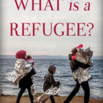 Reading Room: What is a Refugee?