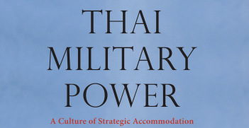 Gregory Vincent Raymond, Thai Military Power: A Culture of Strategic Accommodation (Copenhagen: NIAS Press, 2018)