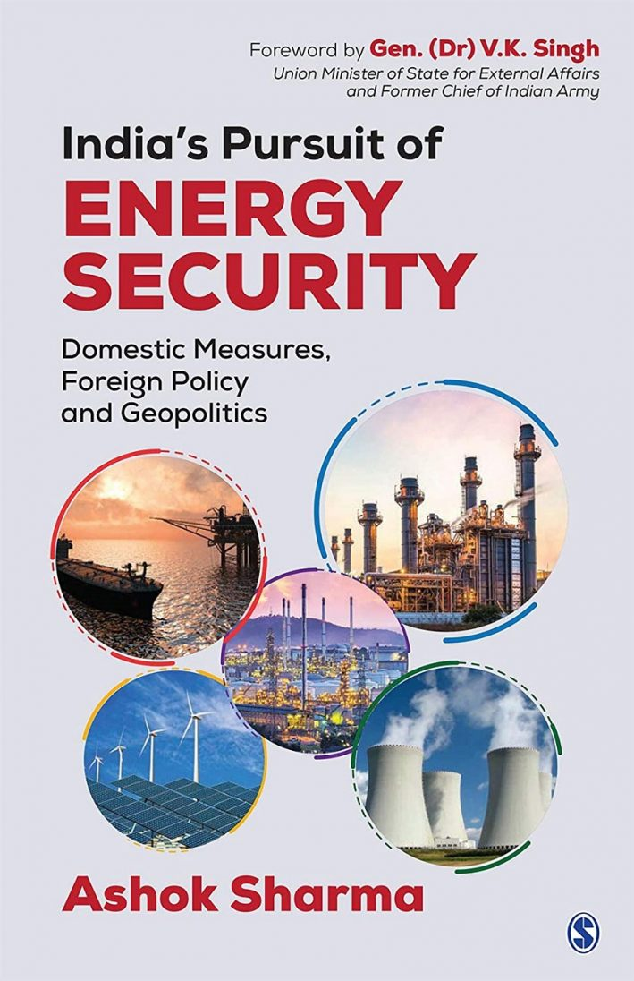Book cover of India's Pursuit Of Energy Security by Ashok Sharma Photo: https://amzn.to/31vphrG