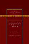 Australia and the Nuclear Non-Proliferation Treaty 1945-1974