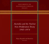 Australia and the Nuclear Non-Proliferation Treaty 1945-1974