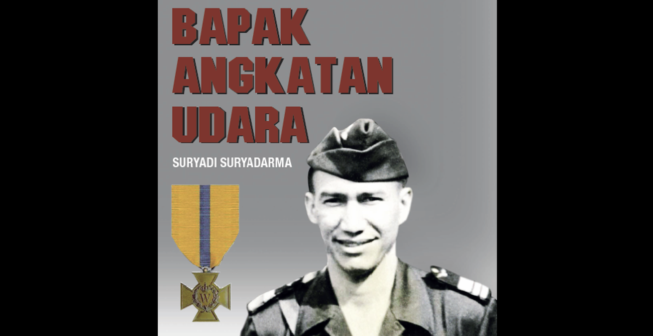 Bapak Angkatan Udara: Suryadi Suryadarma is a biographical account of Suryadi Suryadarma's life and career as the founder of Indonesia's air force.