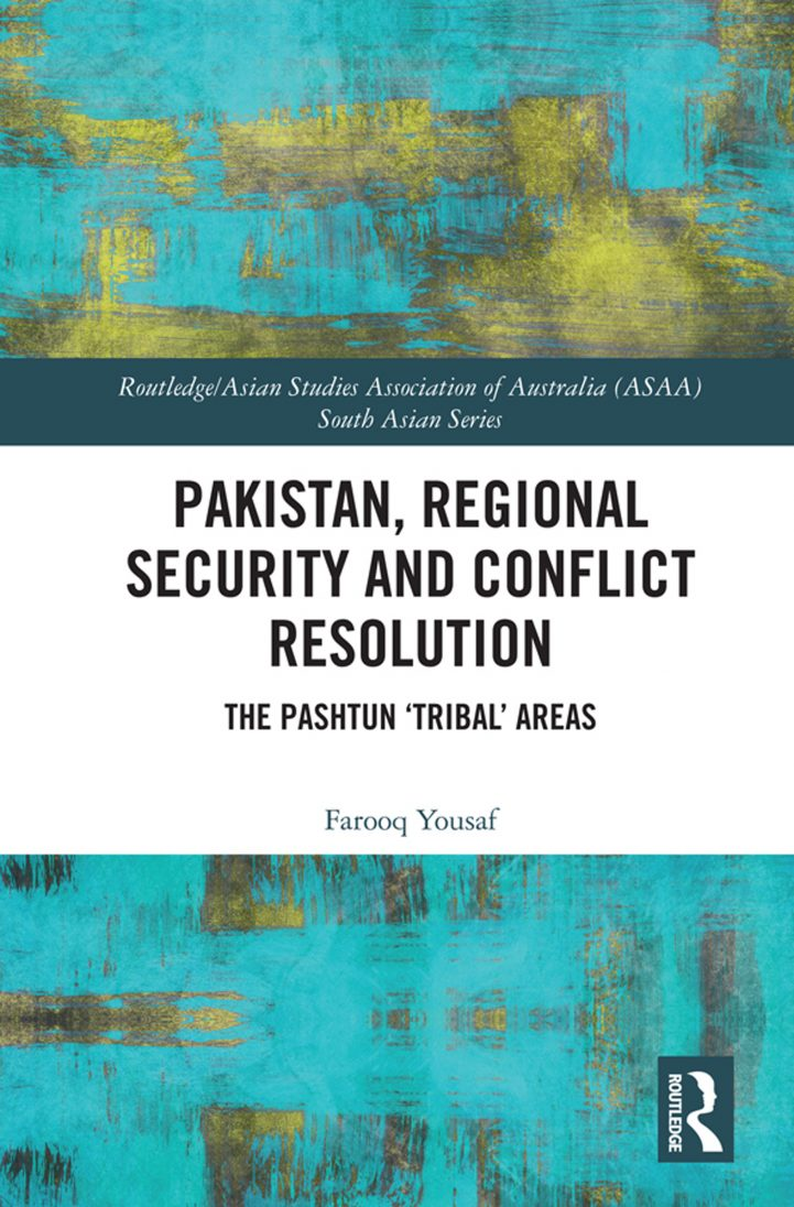 Pakistan, Regional Security and Conflict Resolution book cover. Source: Routledge https://bit.ly/2JZpNcl