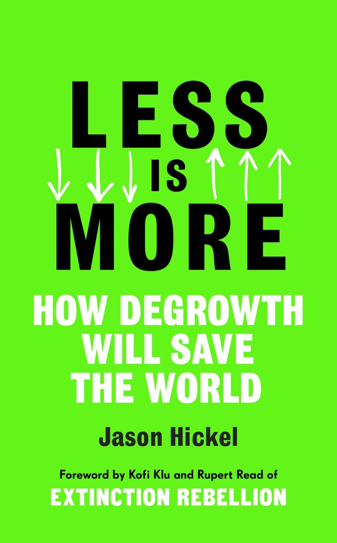 Less is More How Degrowth Will Save the World book cover. Source: Penguin Books Australia https://bit.ly/2KpjxeB