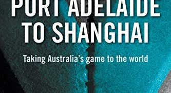 Port Adelaide to Shanghai book cover. Source: Amazon https://amzn.to/3pH0niE